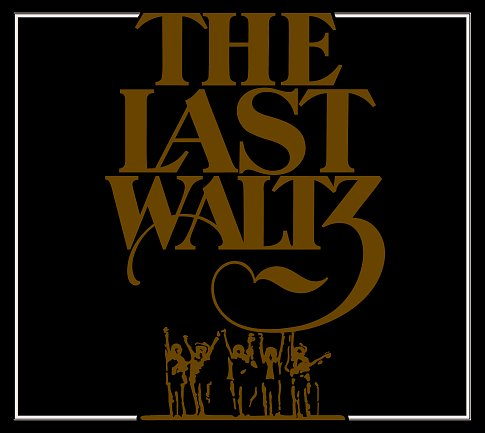 the last waltz Listen to full recording of The Band tribute concert The Complete Last Waltz