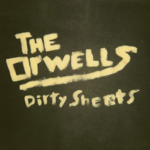 theorwells dirtysheets Listen: The Orwells new single, Dirty Sheets