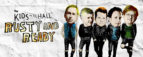 kids in the hall 2013