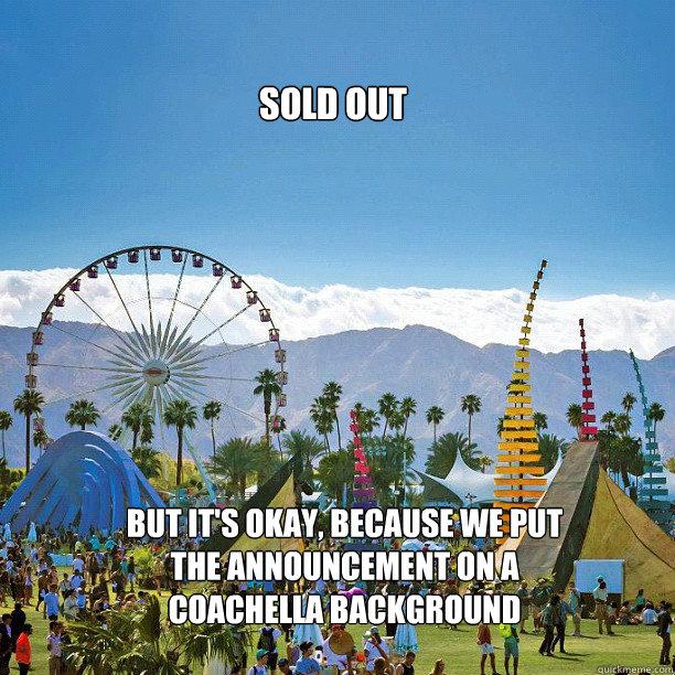 coachella 2014 sold out