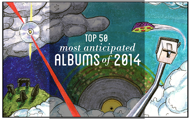 Most Anticipated Albums of 2014 with text