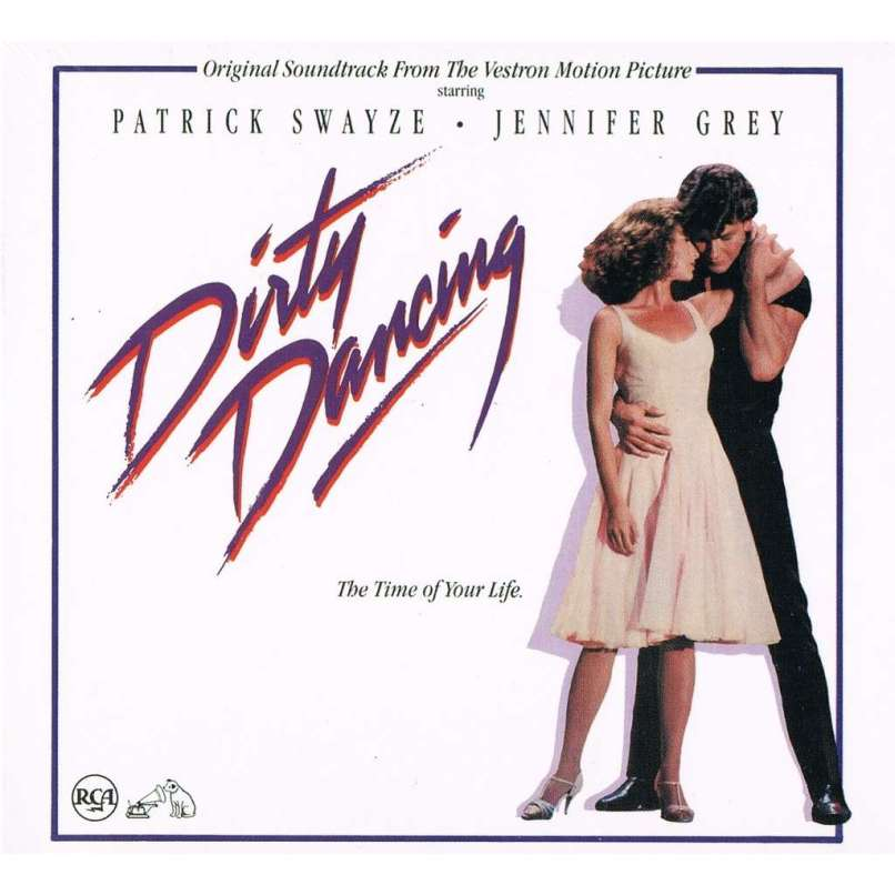 dirty dancing soundtrack The 30 Best Songs from Movie Soundtracks