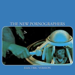 The_New_Pornographers_Electric_Version
