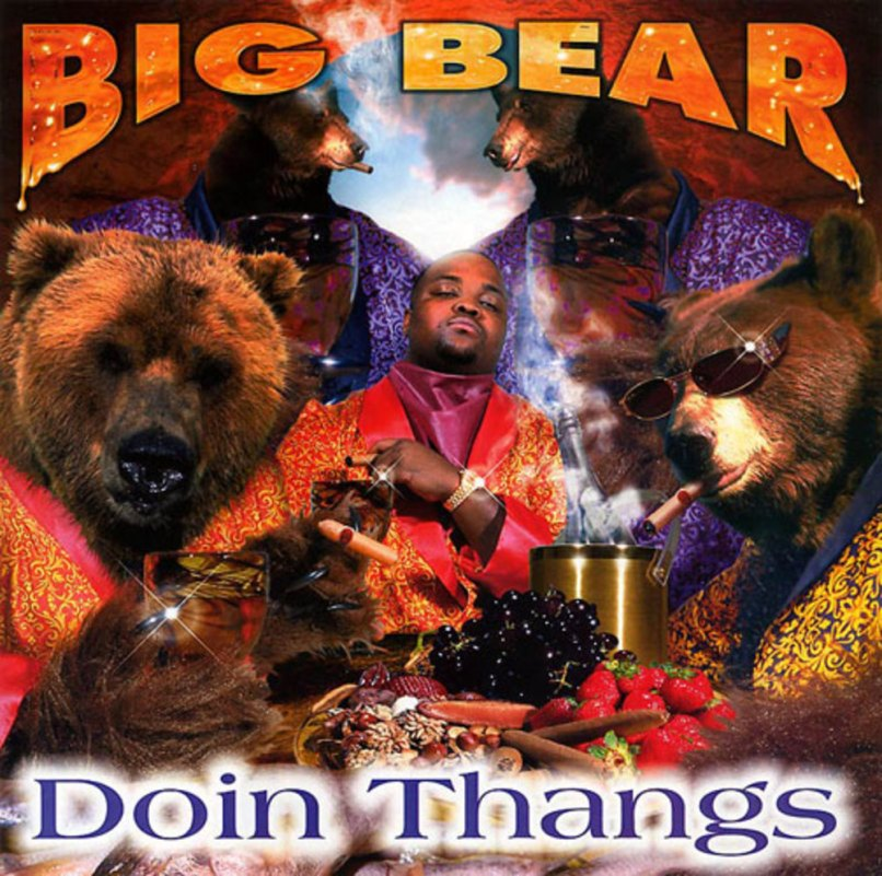big bear - doin thangs
