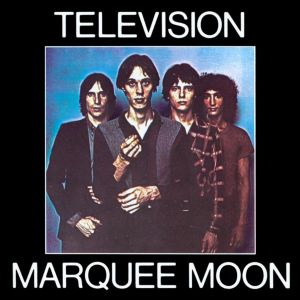 marquee moon The 50 Albums That Shaped Punk Rock