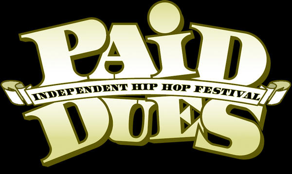 paid dues respect Where Are All The Hip Hop Festivals?