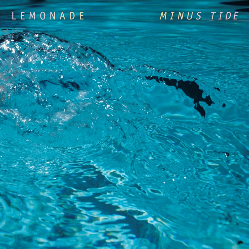 minustidelemonade Top 10 Songs of the Week (6/20)