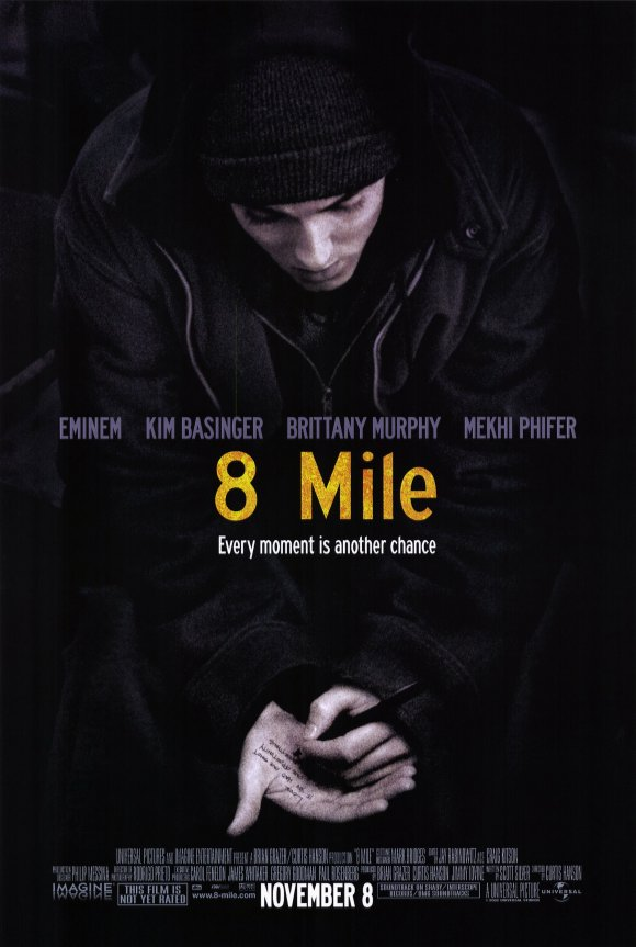 8 mile movie poster The Other Side of 8 Mile: Discovering the Real Marshall Mathers