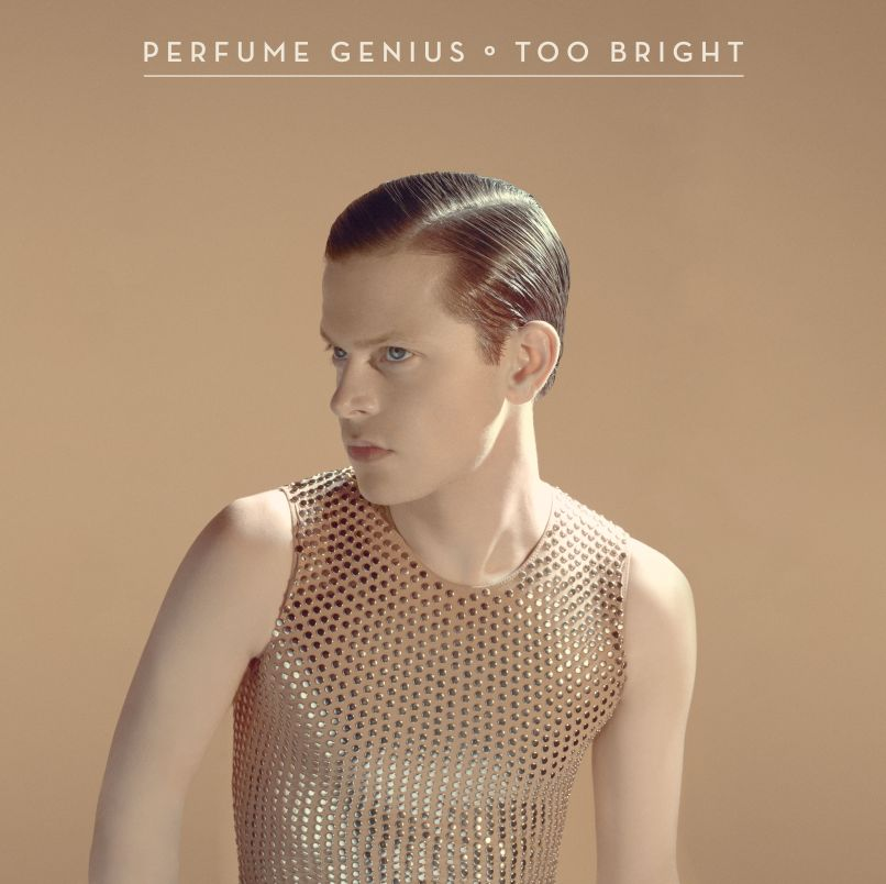 perfume genius too bright Top 25 Pop Albums of the 2010s