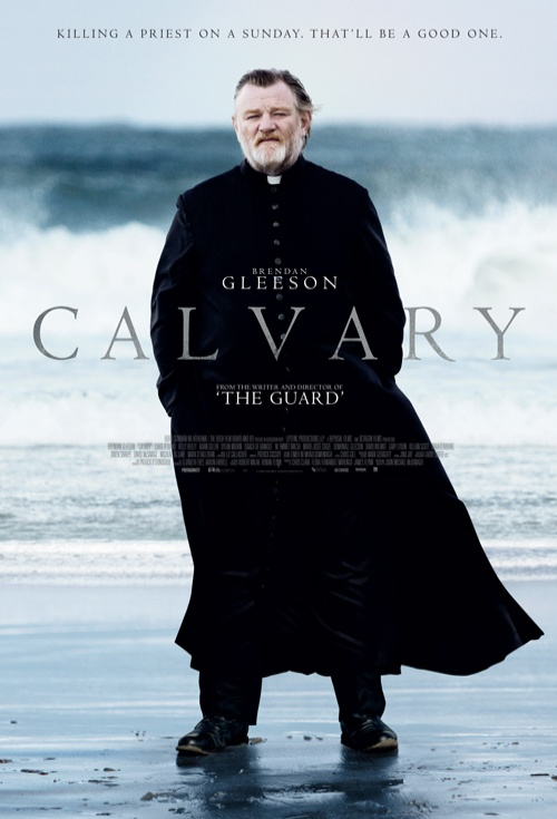 calvary 2014 Film Is Risen: A Discussion of Religion in the Movies