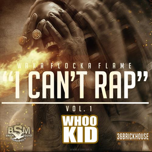 Waka_Flocka_I_Cant_Rap_Vol_1-front-large