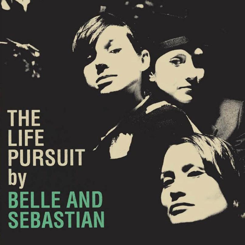 belle and sebastian the life pursuit