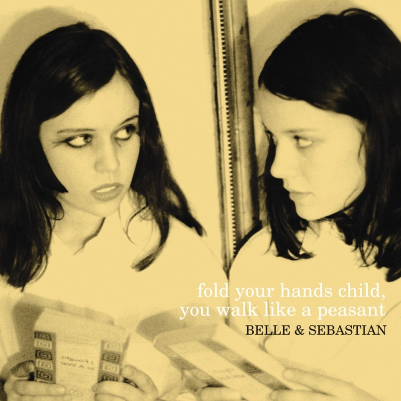 fold your hands child you walk like a peasant 51674f4ccb123 Ranking: Belle and Sebastian From Worst to Best