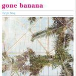 Mega Bog Gone Banana Cover