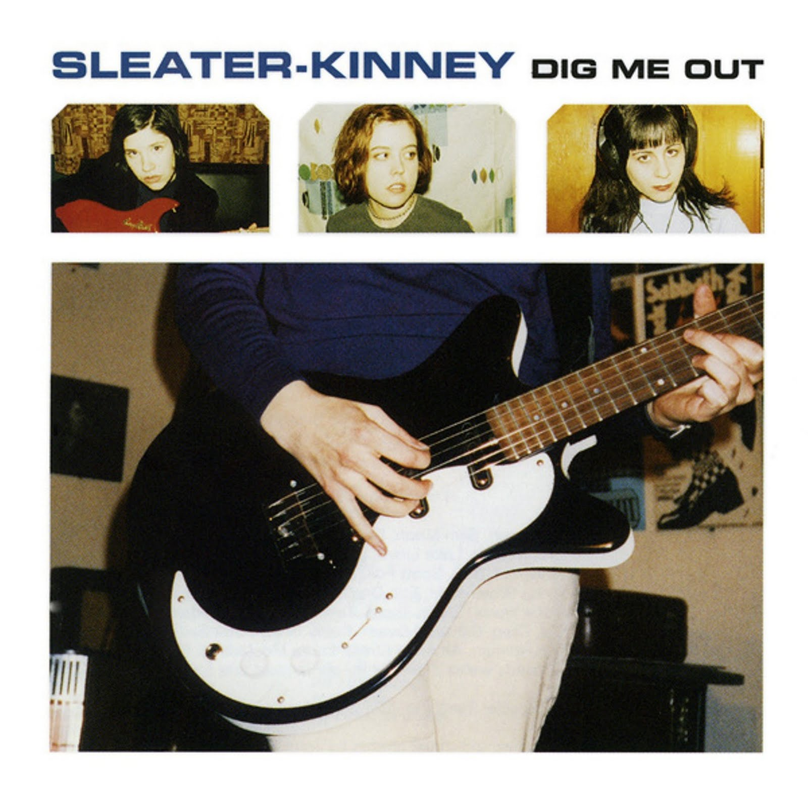 sleater kinney dig me out Top 50 Songs of 1997