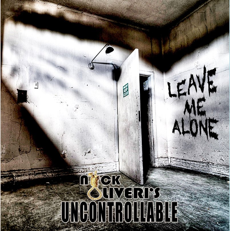 uncontrollable - leave me alone