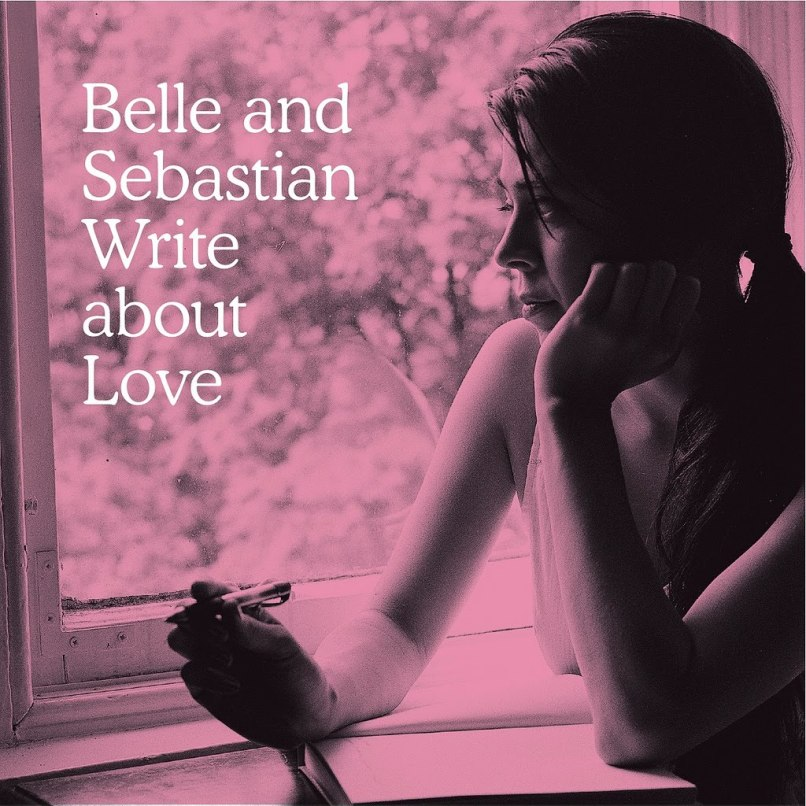 write about love Ranking: Belle and Sebastian From Worst to Best