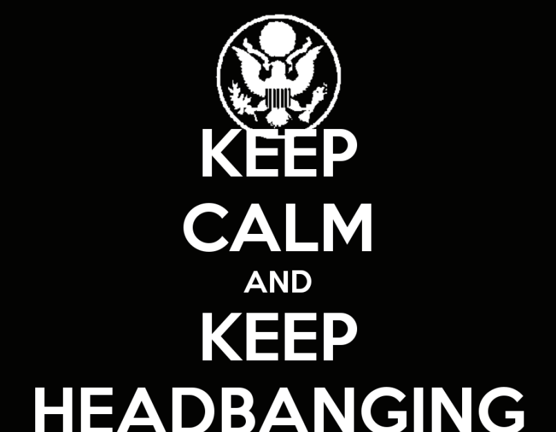 keep calm and keep headbanging Is Headbanging Dangerous?