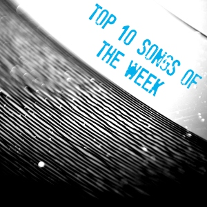 Top Songs of the Week – Consequence of Sound