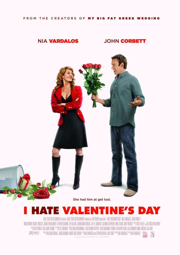 i hate valentines day Valentines Day Movies to Love and Hate