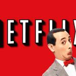Netflix Pee-Wee