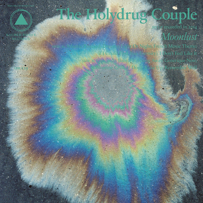 The Holydrug Couple - new album Moonlust