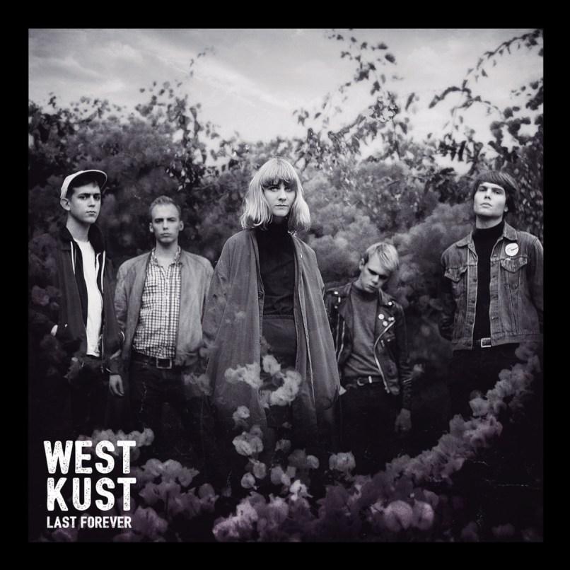 Westkust Last Forever
