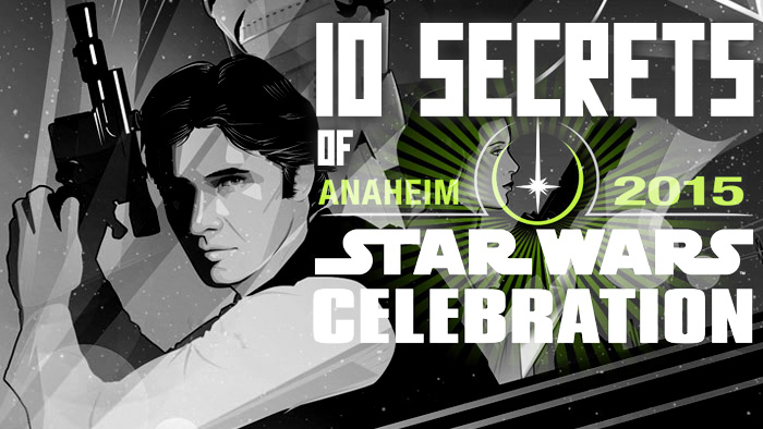 star wars celebration 2015 Star Wars Celebration 2015: A Report