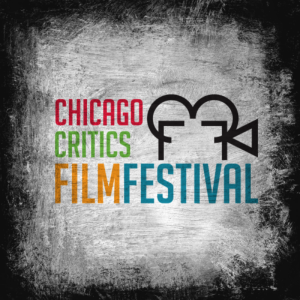 ccff The Chicago Critics Film Festival announces 2018 lineup