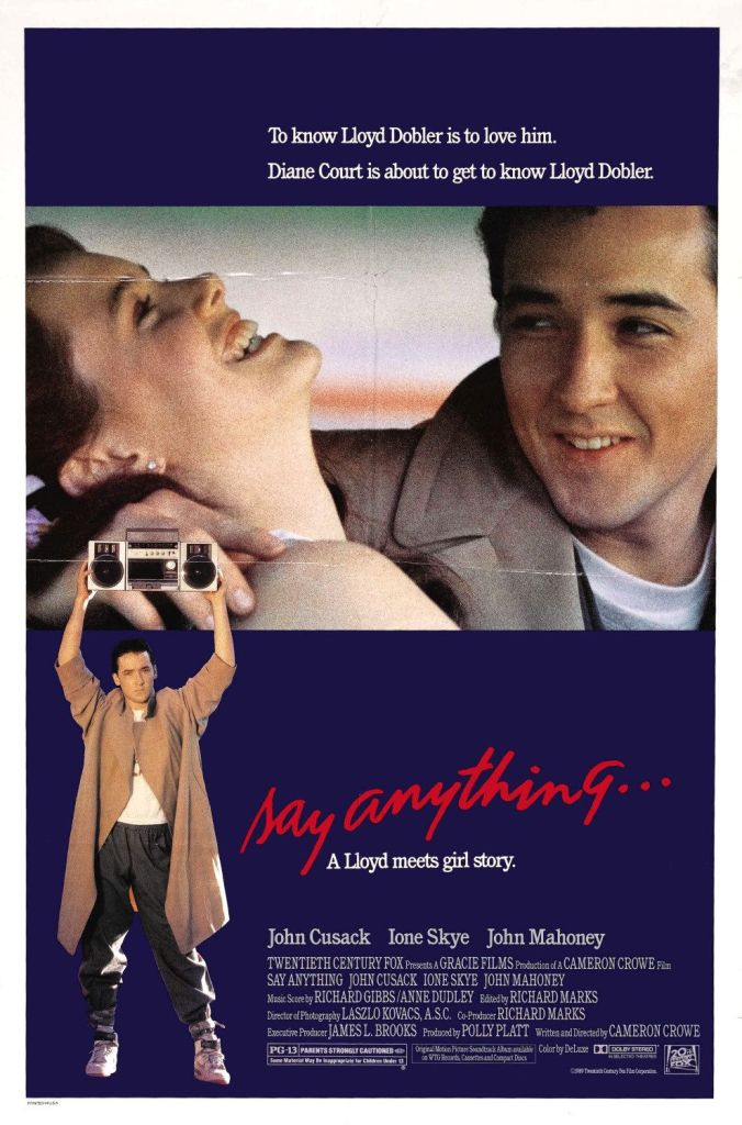 say anything Ranking: Every Cameron Crowe Film from Worst to Best