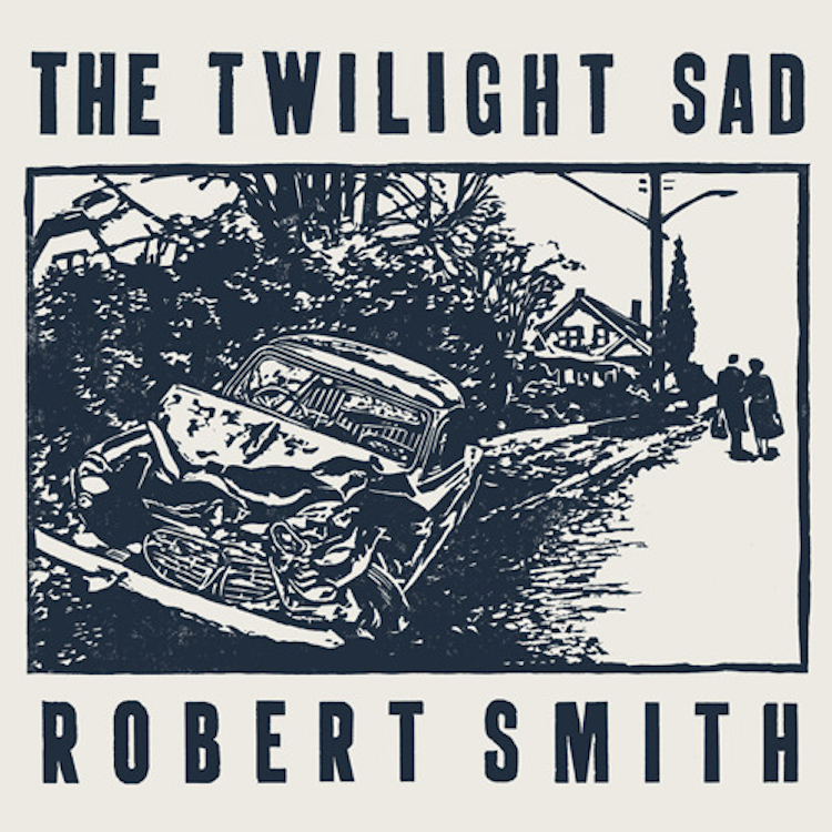 the twilight sad robert smith