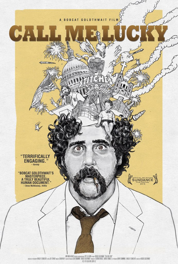 call me lucky Call Us Lucky: A Chat with Bobcat Goldthwait and Barry Crimmins