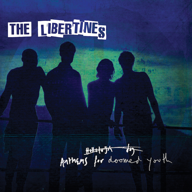 libertines anthems