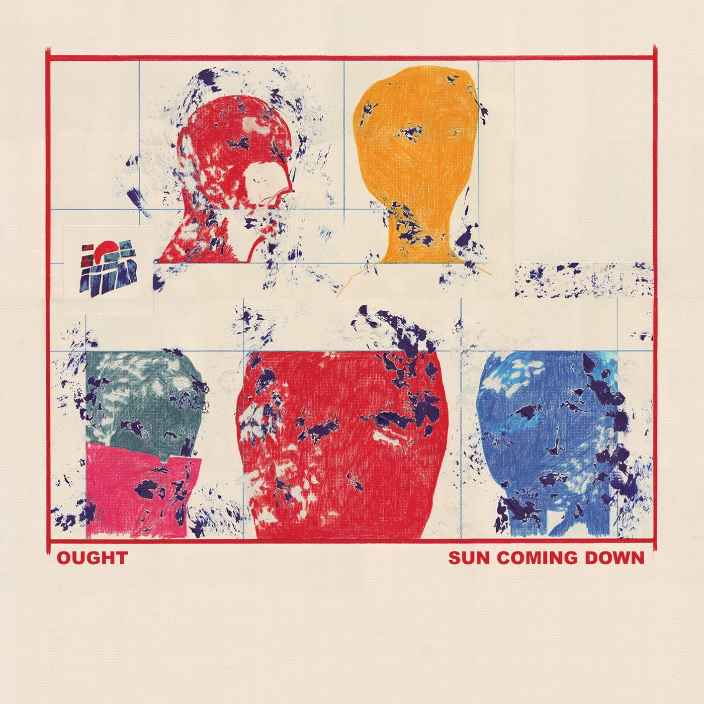 ought sun coming down Ought announces new album, Sun Coming Down, premieres Beautiful Blue Sky    listen