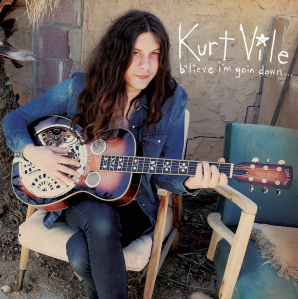 Kurt Vile b'lieve i'm going down... album artwork
