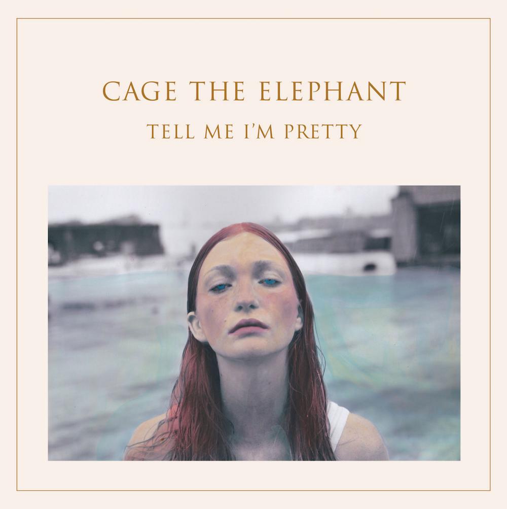 cage the elephant album tell me im pretty