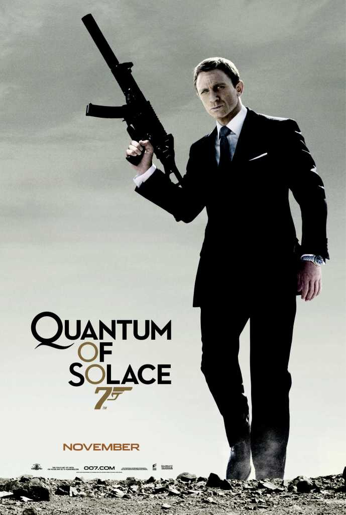 quantum of solace Ranking: Every James Bond Film From Worst to Best