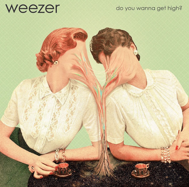 Weezer Get High