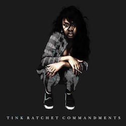 tink ratchet commandments Top 50 Songs of 2015