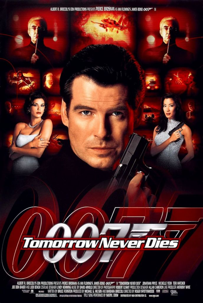 tomorrow never dies Ranking: Every James Bond Film From Worst to Best
