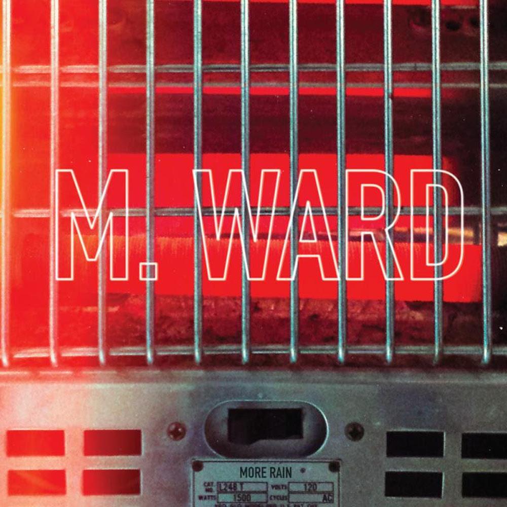 m ward more rain album M. Ward announces new album, More Rain, shares Girl From Conejo Valley    listen