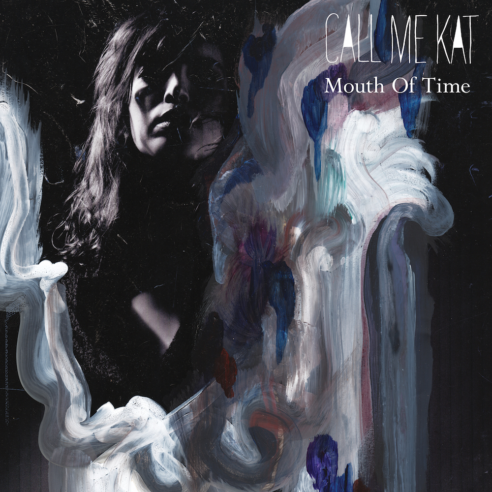 callmekat mouth of time ep stream Stream: CALLmeKATs new Mouth of Time EP