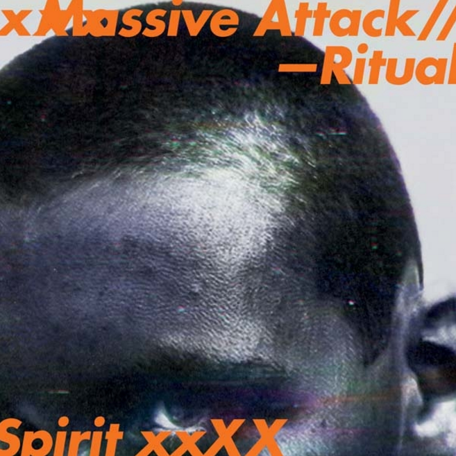 Massive Attack Ritual Spirit
