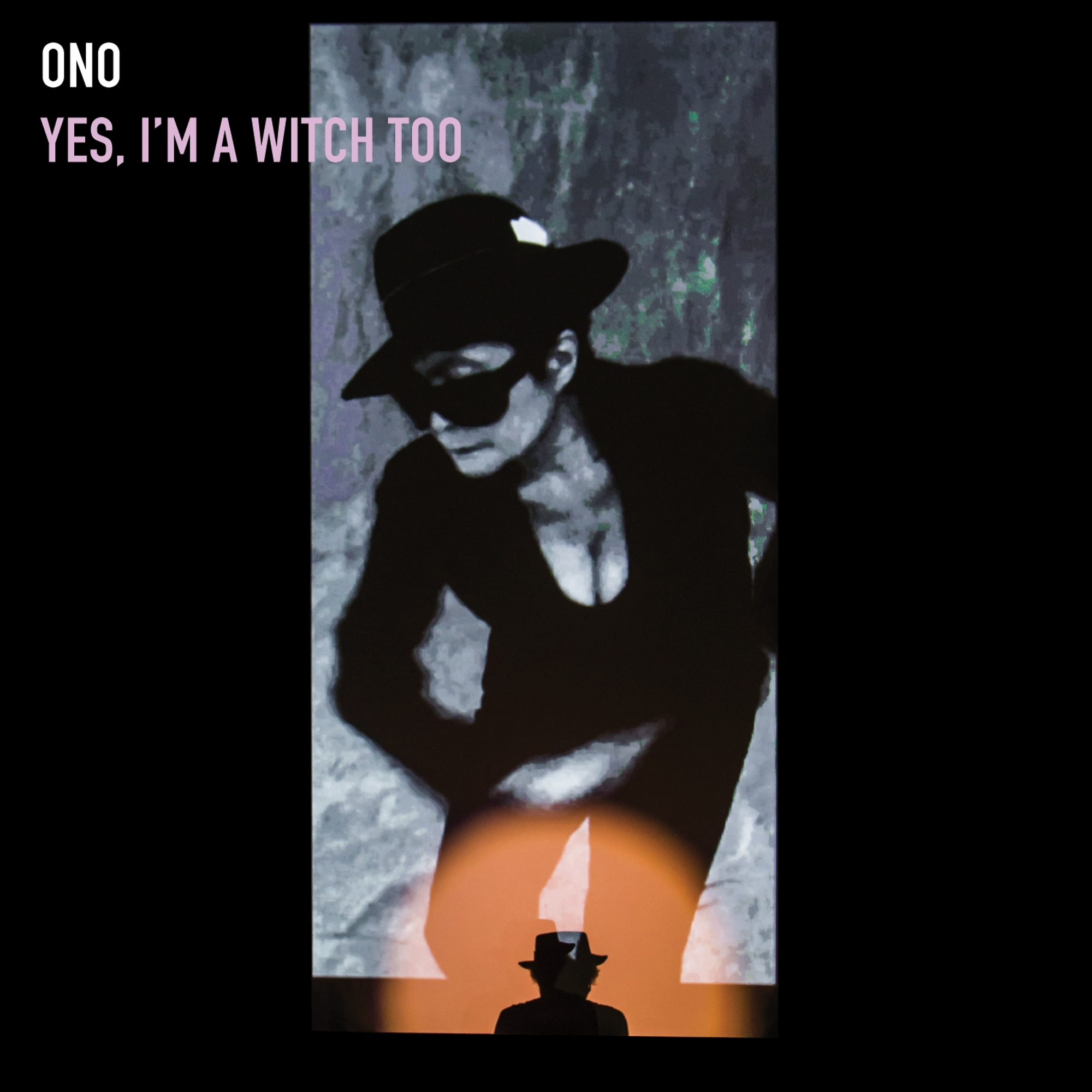 Yoko Ono Yes Im a Witch Too