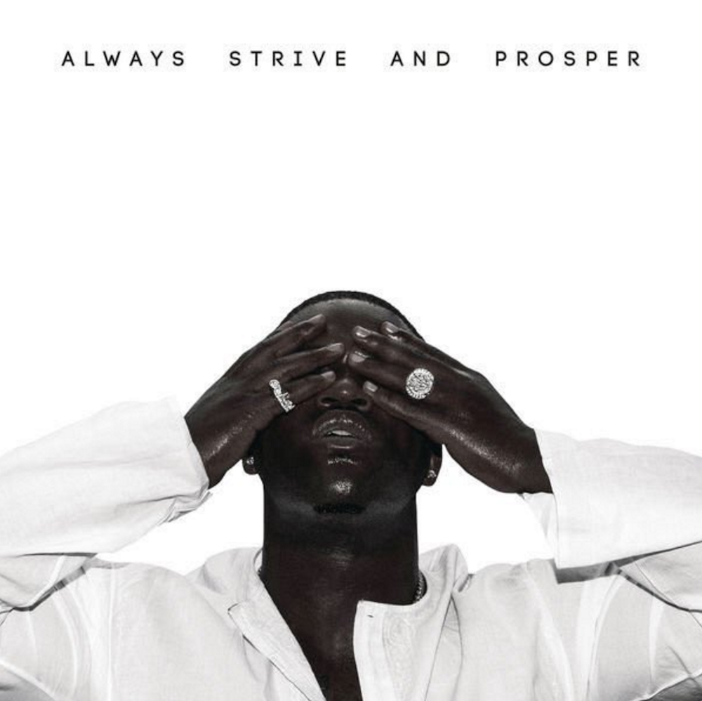 asap ferg always strive prosper ASAP Ferg and ScHoolboy Q share new song/video Let It Bang    watch