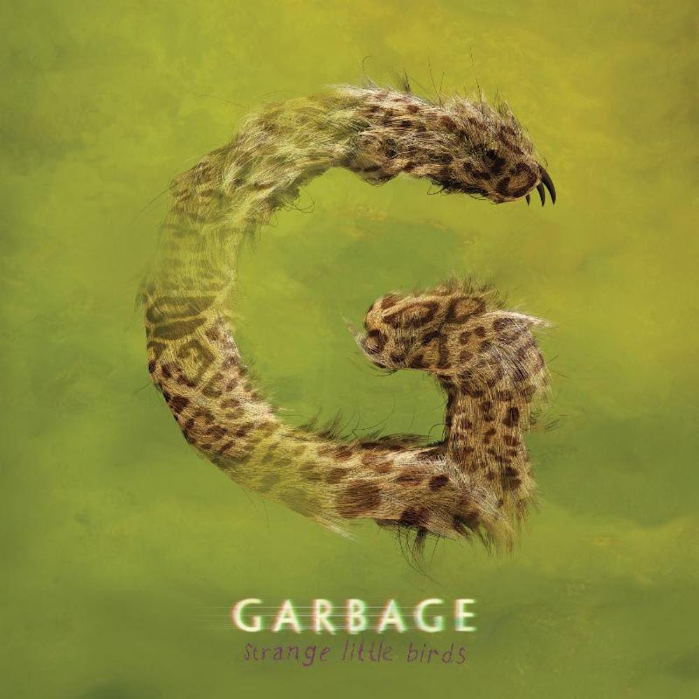garbage strange little birds album new Garbage announce new album Strange Little Birds