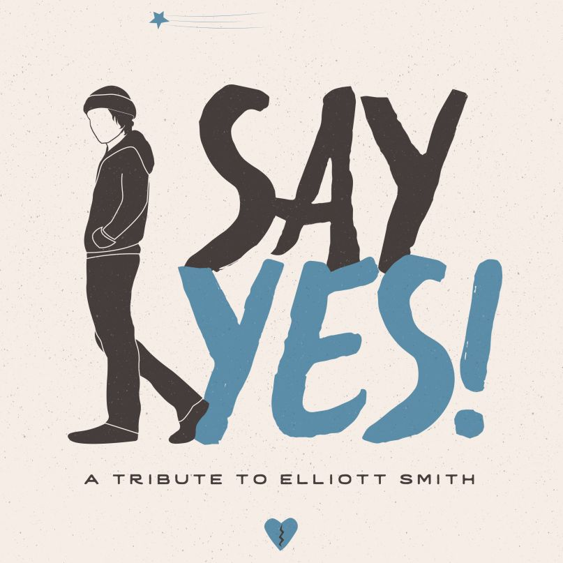 Various Artists Say Yes A Tribute To Elliott Smith Album