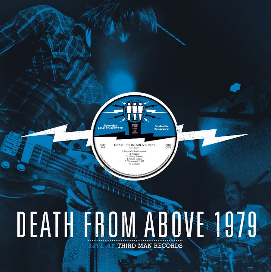 dfa 1979 third man live Death From Above 1979 announce Third Man Records live album, share Right on Frankenstein    listen