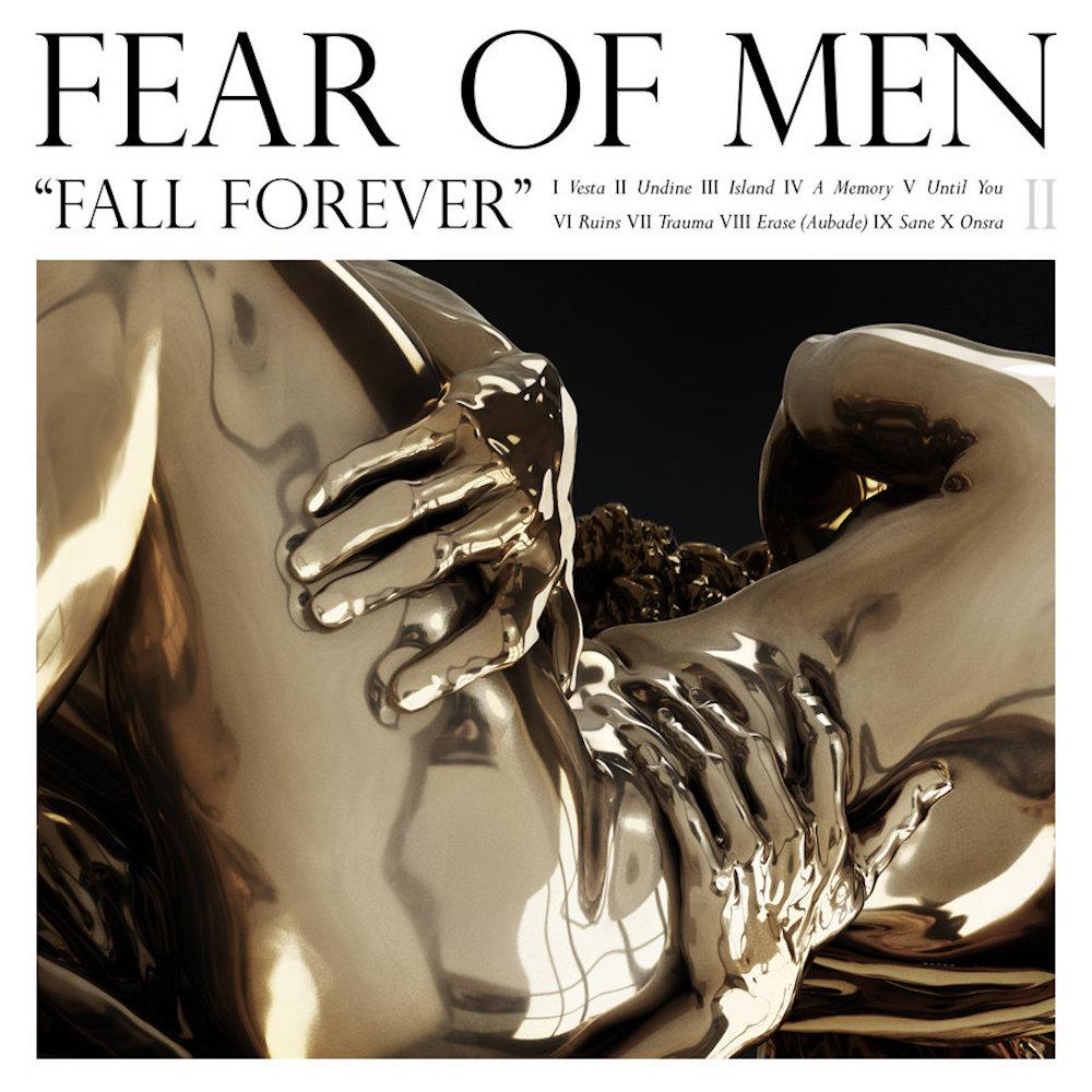 fear of men fall forever Fear of Men deal with emotional turmoil on Trauma    listen