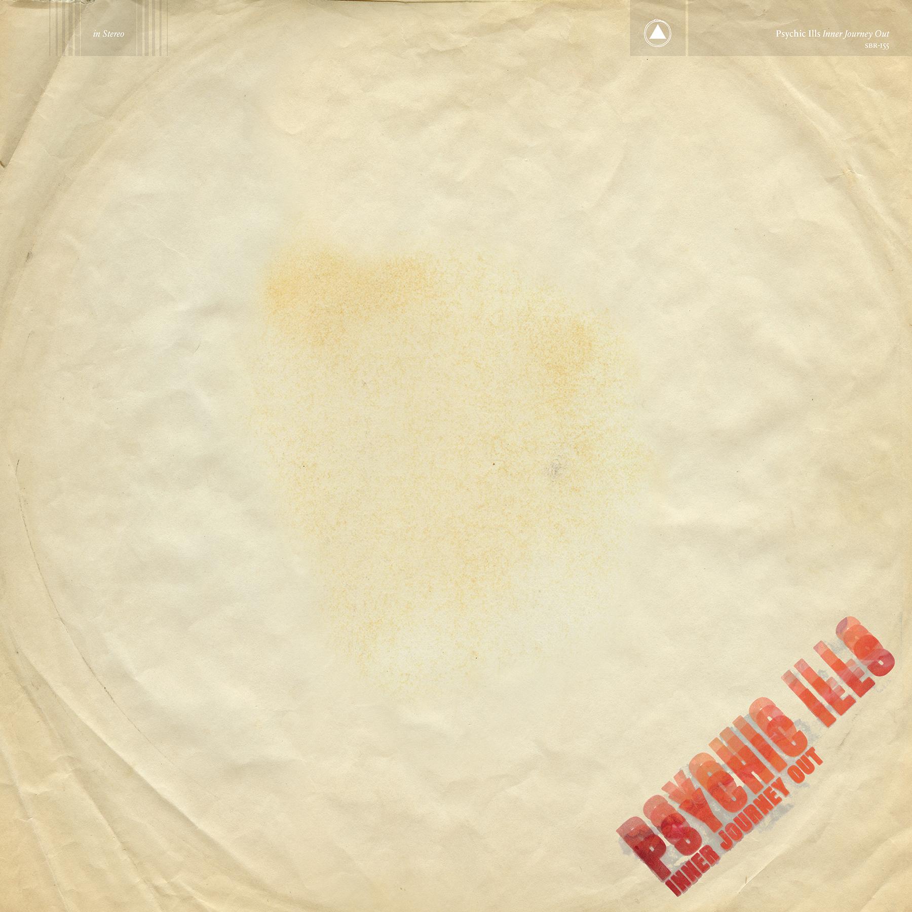 sbr155 psychicills 300 Stream: Psychic Ills' new album Inner Journey Out
